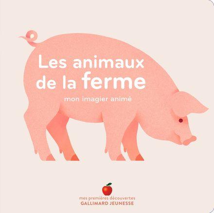 Les animaux de la ferme - Véronique Joffre