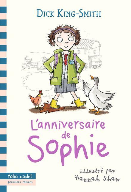 L'anniversaire de Sophie - Dick King-Smith, Hannah Shaw