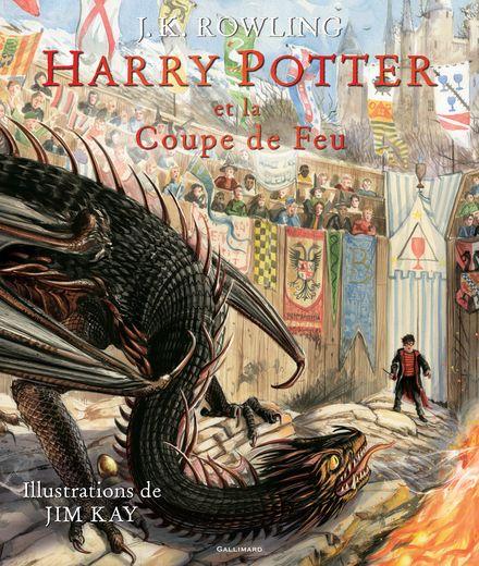 Harry Potter et la Coupe de Feu - Jim Kay, J.K. Rowling