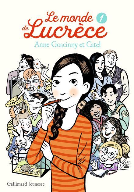 Le monde de Lucrèce, 1 -  Catel, Anne Goscinny