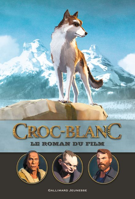 Croc Blanc : le roman du film -