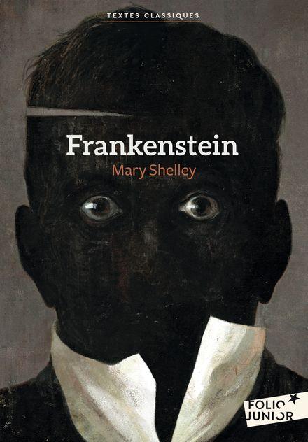 Frankenstein - Gérard DuBois, Mary Shelley