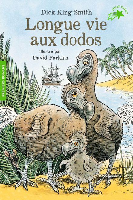 Longue vie aux dodos - Dick King-Smith, David Parkins