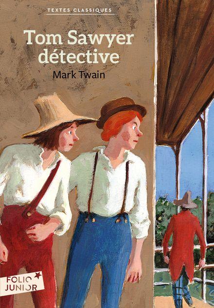 Tom Sawyer détective - Mark Twain