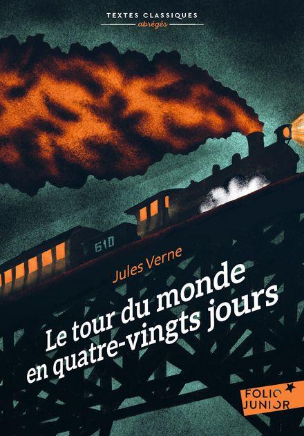 Le tour du monde en quatre-vingts jours - L. Benett, C. de Neuville, Jules Verne