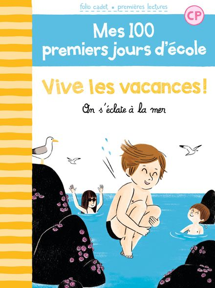 Vive les vacances ! - Mathilde Bréchet, Amandine Laprun