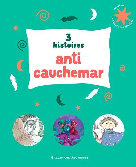 3 histoires anti-cauchemar - Ronan Badel, Mercer Mayer,  Romuald