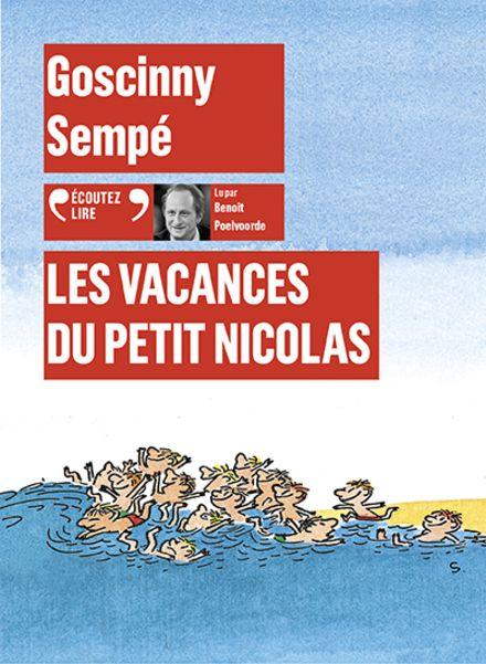 Les vacances du Petit Nicolas - René Goscinny,  Sempé