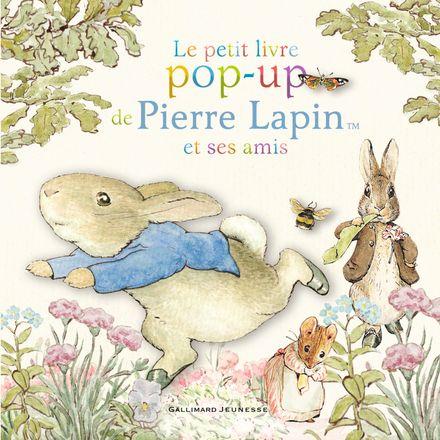 Le petit livre pop-up de Pierre Lapin et ses amis - Beatrix Potter