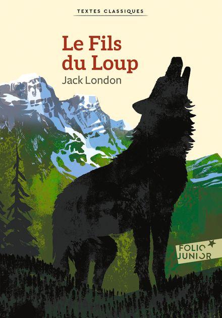 Le Fils du Loup - Jack London