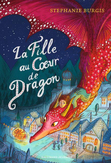 La Fille au cœur de dragon - Stephanie Burgis