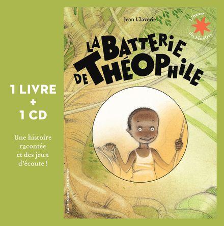La batterie de Théophile - Jean Claverie