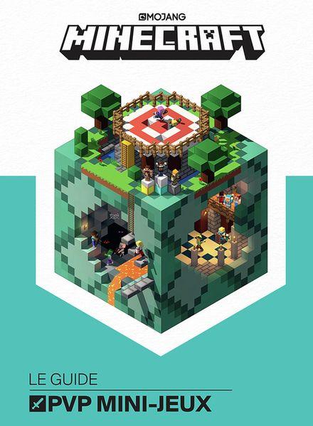 Minecraft, le guide PVP mini-jeux -