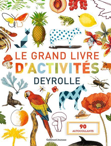 Le grand livre d'activités Deyrolle 1, 2 -