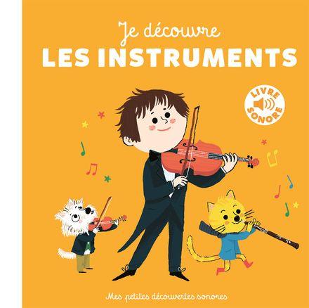 Je découvre les instruments - Charlotte Roederer