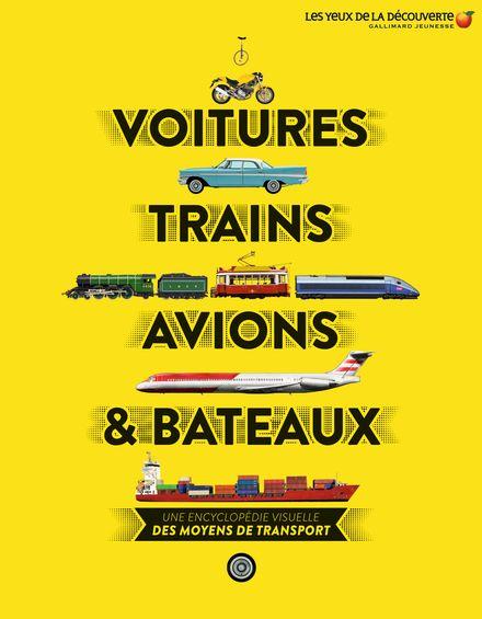Voitures, trains, avions et bateaux - Clive Gifford