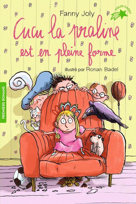 Cucu la praline est en pleine forme - Ronan Badel, Fanny Joly