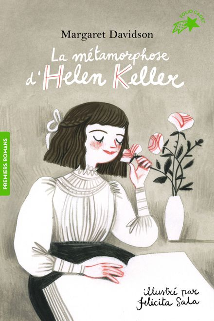 La métamorphose d'Helen Keller - Margaret Davidson, Felicita Sala