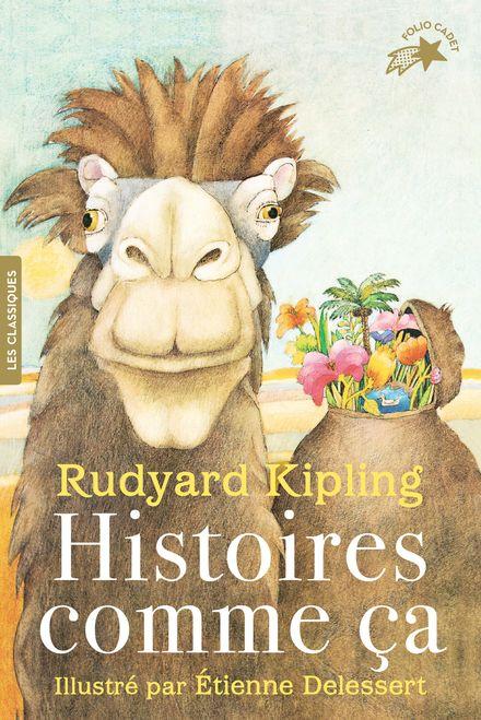Histoires comme ça - Etienne Delessert, Rudyard Kipling