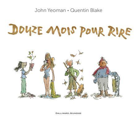 Douze mois pour rire - Quentin Blake, John Yeoman