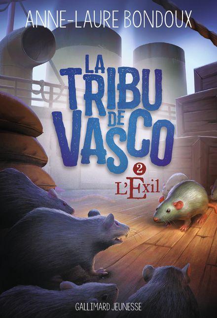 La Tribu de Vasco, 2 - Anne-Laure Bondoux