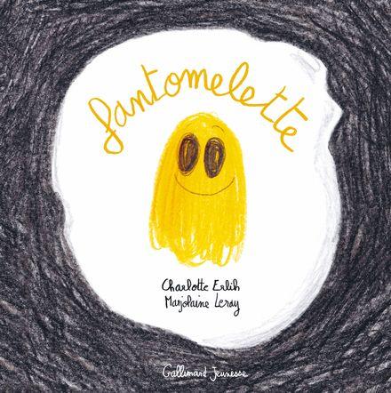 Fantomelette - Charlotte Erlih, Marjolaine Leray