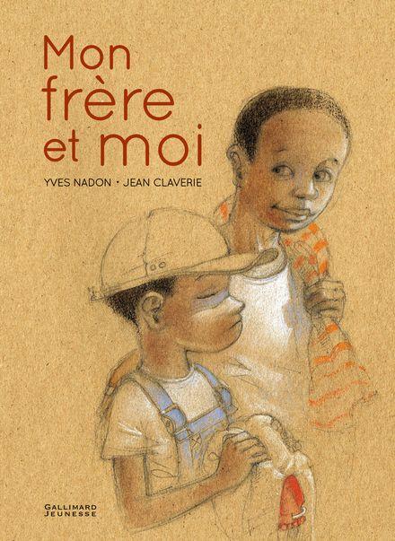 Mon frère et moi - Jean Claverie, Yves Nadon