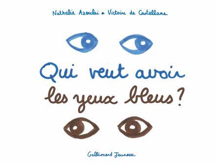Qui veut avoir les yeux bleus? - Nathalie Azoulai, Victoire de Castellane