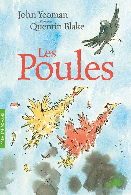 Les poules - Quentin Blake, John Yeoman