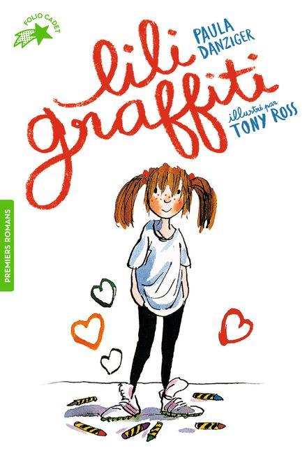 Lili Graffiti - Paula Danziger, Tony Ross