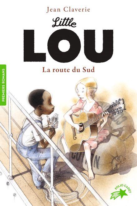 Little Lou, la route du Sud - Jean Claverie