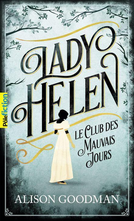 Lady Helen, 1 - Alison Goodman