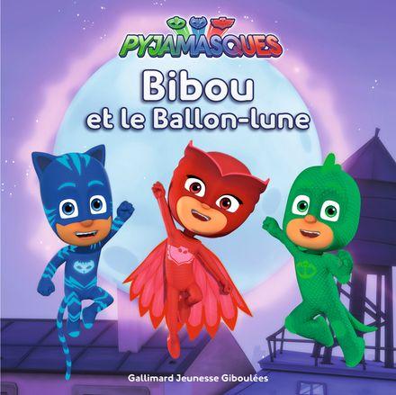 Bibou et le Ballon-lune -  Romuald