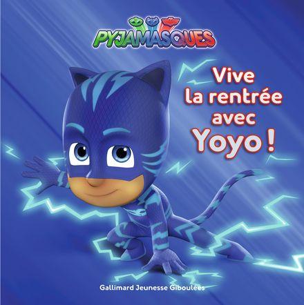 Vive la rentrée avec Yoyo! -  Romuald