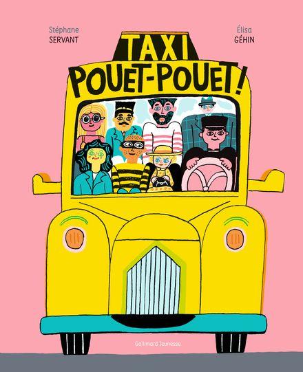 Taxi Pouet-Pouet! - Élisa Géhin, Stéphane Servant
