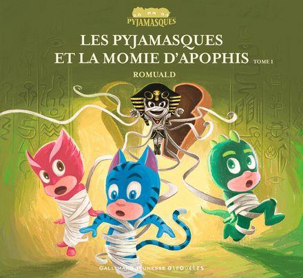 Les Pyjamasques et la momie d'Apophis -  Romuald