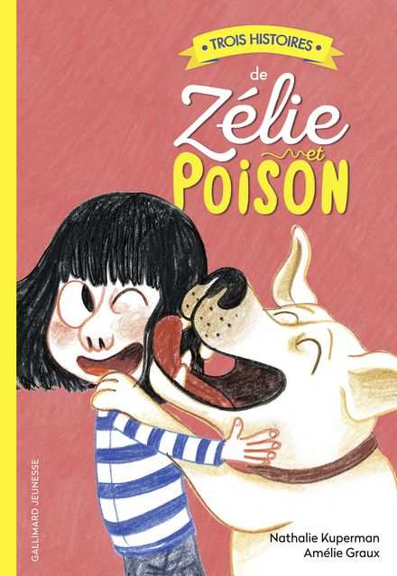 Trois histoires de Zélie et Poison - Amélie Graux, Nathalie Kuperman