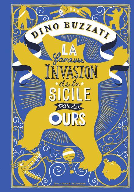 La fameuse invasion de la Sicile par les ours - Dino Buzzati