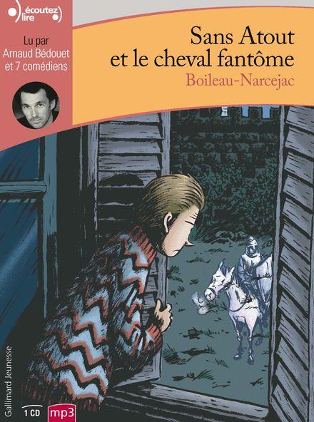 Sans Atout et le cheval fantôme -  Boileau-Narcejac