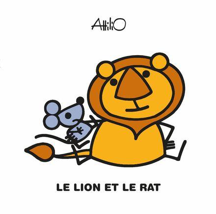 Le lion et le rat -  Attilio