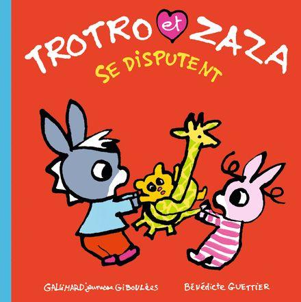 Trotro et Zaza se disputent - Bénédicte Guettier