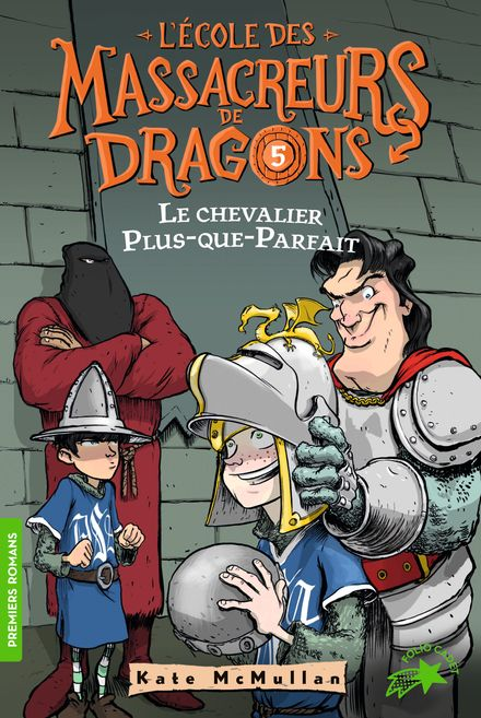 Le chevalier Plus-que-Parfait - Bill Basso, Kate McMullan