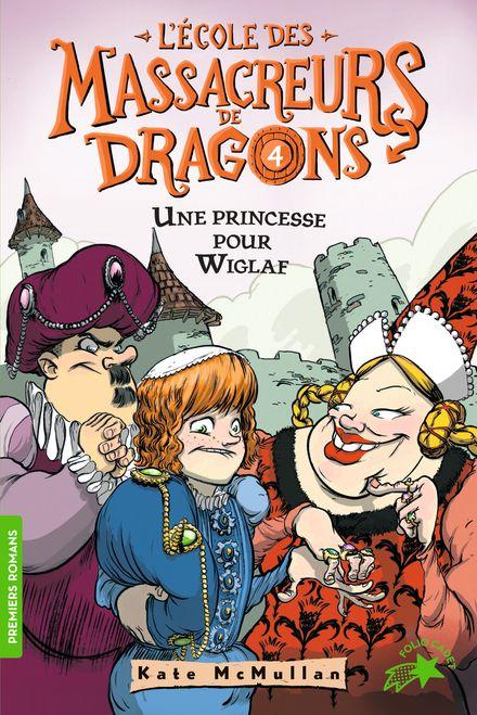 Une princesse pour Wiglaf - Bill Basso, Kate McMullan