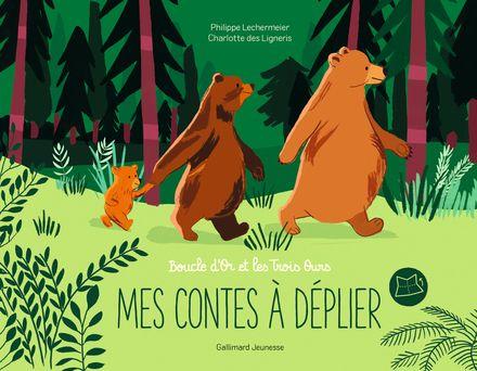 Boucle d'Or et les Trois Ours - Charlotte Des Ligneris, Philippe Lechermeier