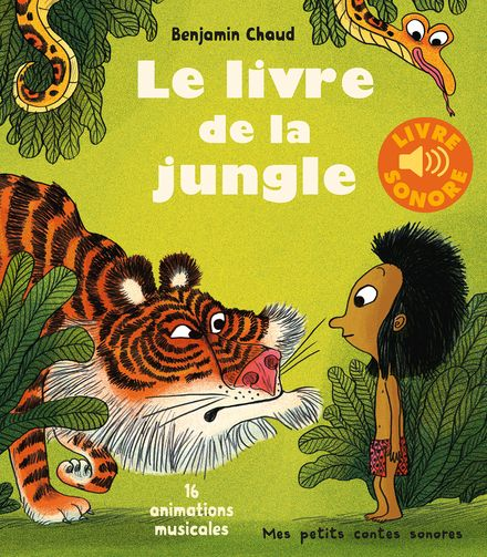 Le livre de la jungle - Benjamin Chaud