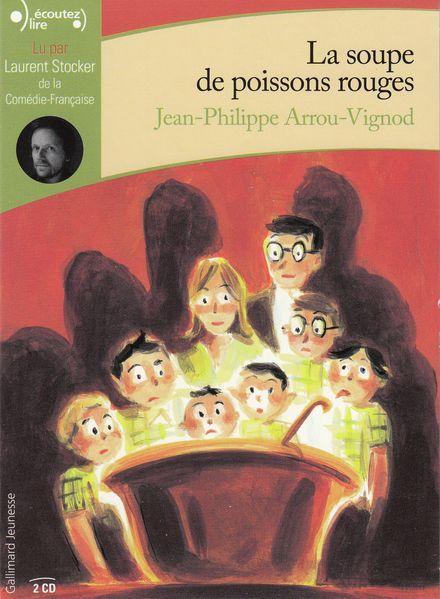 La soupe de poissons rouges - Jean-Philippe Arrou-Vignod