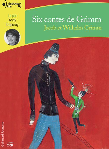 Six contes - Jacob Grimm, Wilhelm Grimm