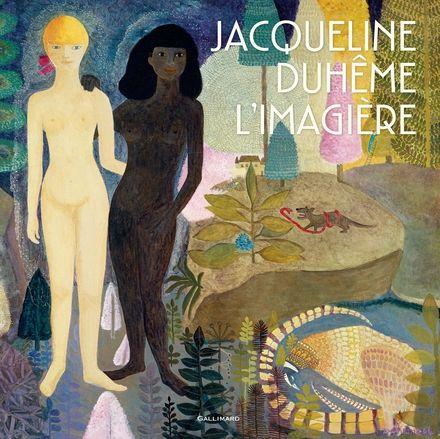 Jacqueline Duhême, l'imagière - Jacqueline Duhême