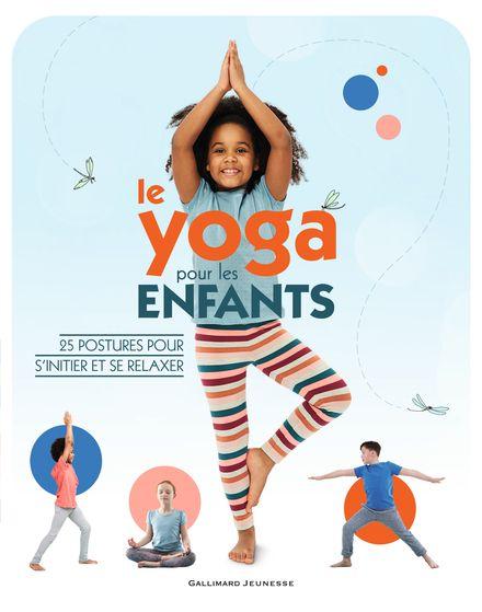 Le yoga pour les enfants - Susannah Hoffman