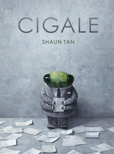 Cigale - Shaun Tan